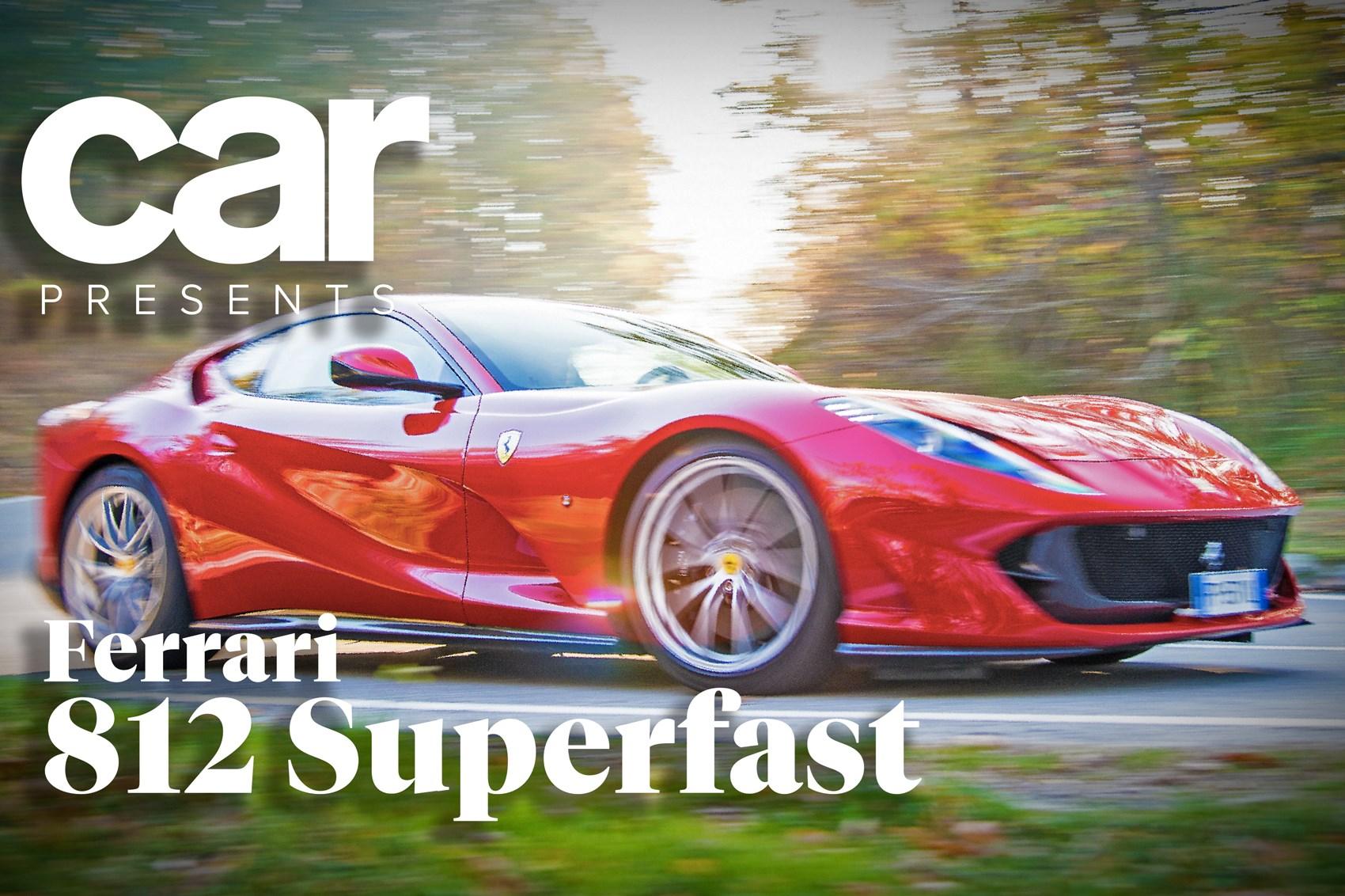 Ferrari 812 Superfast Video Review Deciphering The 789bhp Gt Car Magazine