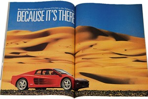 Because it's there... CAR famously took a Ferrari F512M – the latterday Testarossa – to the sand dunes of Morocco. Cue some amazing photography and an epic tale of adventure through northern Africa